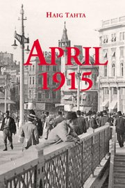 April 1915: A new book by Haig Tahta