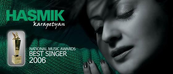 Hasmig  the winner of best female singer 2006 in Armenia