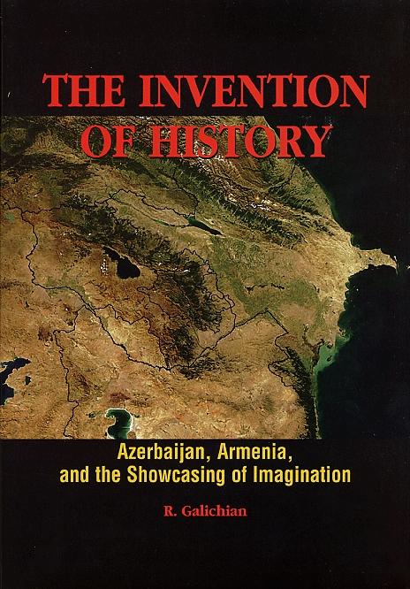 Invention of History by Ruben Galichian