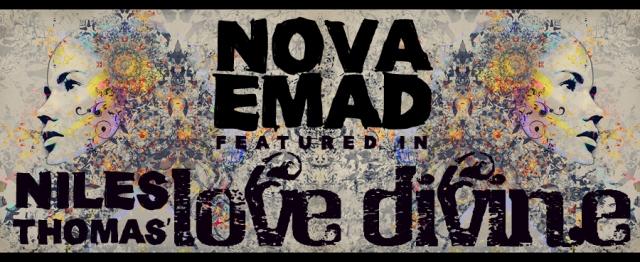 Nova Emad: Love Divine