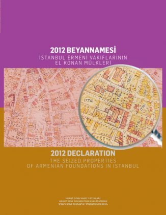 2012 Declaration: the Seized Properties of Armenian Foundations in Istanbul