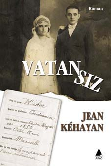 BOOK OF JEAN KEHAYAN TRANSLATED FROM FRENCH INTO TURKISH BY MAYDA SARIS